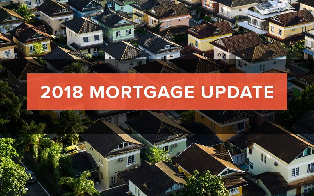 2018 Mortgage Update